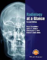 Radiology at a Glance by Rajat Chowdhury, Iain Wilson, Christopher Rofe, Graham Lloyd-Jones