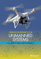 Operations Research for Unmanned Systems by Jeffrey R. Cares