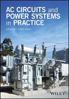 AC Circuits and Power Systems in Practice by Graeme Vertigan