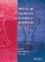 Physical and Biological Hazards of the Workplace by Gregg M. Stave