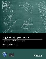 Engineering Optimization Applications, Methods and Analysis by R. Russell Rhinehart