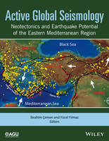 Active Global Seismology Neotectonics and Earthquake Potential of the Eastern Mediterranean Region by Ibrahim Cemen