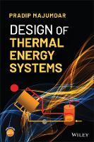 Design of Thermal Energy Systems by Pradip Majumdar