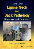 Equine Neck and Back Pathology Diagnosis and Treatment by Frances Henson