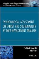Environmental Assessment on Energy and Sustainability by Data Envelopment Analysis by Toshiyuki Sueyoshi, Mika Goto