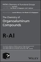 The Chemistry of Organoaluminum Compounds by Professor Ilan Marek, Laurent Micouin, Zvi Rappoport