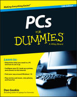 PCs for Dummies, 13th Edition by Dan Gookin