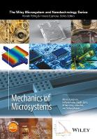 Mechanics of Microsystems by Alberto Corigliano, Raffaele Ardito, Claudia Comi, Attilio Frangi