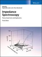 Impedance Spectroscopy Theory, Experiment, and Applications by Evgenij Barsoukov, J.Ross Macdonald