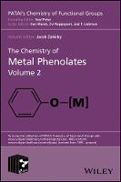 The Chemistry of Metal Phenolates by Jacob Zabicky