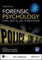 Forensic Psychology Crime, Justice, Law, Interventions by Graham M. Davies