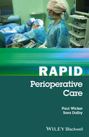Rapid Perioperative Care by Paul Wicker, Sara Dalby