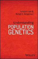 Understanding Population Genetics by Bengt-Ake Bengtsson, Torbjorn Sall