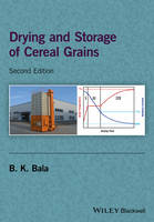 Drying and Storage of Cereal Grains by B. K. Bala