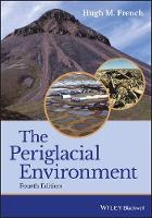 The Periglacial Environment by Hugh M. French