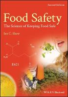 Food Safety The Science of Keeping Food Safe by Ian C. Shaw
