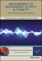Measurement of Antioxidant Activity and Capacity Recent Trends and Applications by Resat Apak