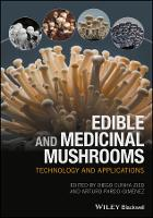 Edible and Medicinal Mushrooms Technology and Applications by Diego Cunha Zied