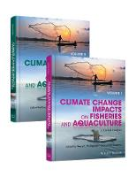 Climate Change Impacts on Fisheries and Aquaculture A Global Analysis by Bruce F. Phillips