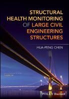 Structural Health Monitoring of Large Civil Engineering Structures by Hua-Peng Chen