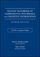 Stevens' Handbook of Experimental Psychology and Cognitive Neuroscience Developmental and Social Psychology Language and Thought by John Timothy Wixted, Sharon L. Thompson-Schill