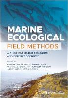 Marine Ecological Field Methods A Guide for Marine Biologists and Fisheries Scientists by Anne Gro Vea Salvanes