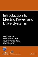 Introduction to Electric Power and Drive Systems by Paul C. Krause, Oleg Wasynczuk, Maher Hasan, Timothy E. O'Connell