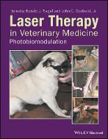 Laser Therapy in Veterinary Medicine Photobiomodulation by Ronald J. Riegel