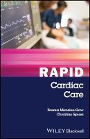 Rapid Cardiac Care by Emma Menzies-Gow, Christine Spiers