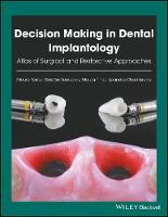 Decision Making in Dental Implantology Atlas of Surgical and Restorative Approaches by Mauro Tosta, Gastuo Soares De Moura Filho, Leandro Chambrone