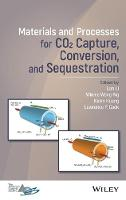 Materials and Processes for CO2 Capture, Conversion and Sequestration by Lan Li
