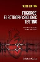 Electrophysiologic Testing by Richard N. Fogoros, John Mandrola