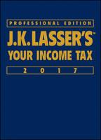 J.K. Lasser's Your Income Tax by J. K. Lasser Institute
