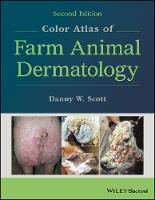 Color Atlas of Farm Animal Dermatology by Danny W. Scott