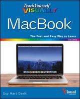 Teach Yourself Visually Macbook, 3E by Guy Hart-Davis