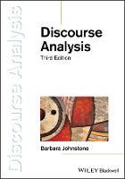 Discourse Analysis by Barbara Johnstone