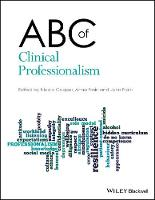 ABC of Clinical Professionalism by Nicola Cooper, Anna Frain, John Frain