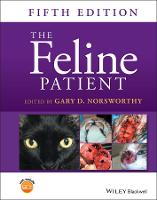 The Feline Patient by Gary D. Norsworthy