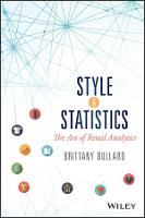 Style & Statistics The Art of Retail Analytics by Brittany Bullard
