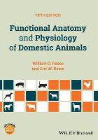 Functional Anatomy and Physiology of Domestic Animals by William O. Reece, Eric W. Rowe