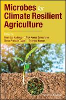 Microbes for Climate Resilient Agriculture by Prem Lal Kashyap
