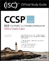 CCSP (ISC)2 Certified Cloud Security Professional Official Study Guide by Brian T. O'Hara, Ben Malisow, Tom Rubendunst, Wiley