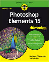 Photoshop Elements 15 for Dummies by Barbara Obermeier, Ted Padova