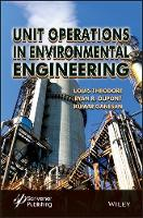 Unit Operations in Environmental Engineering by Louis Theodore, R. Ryan Dupont, Kumar Ganesan