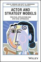 Actor and Strategy Models Practical Applications and Step-wise Approaches by Leon M. Hermans, Scott W. Cunningham