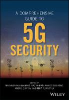 A Comprehensive Guide to 5G Security by Madhusanka Liyanage