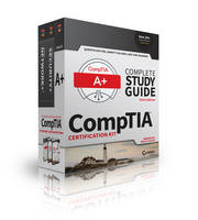 CompTIA Complete Study Guide 3 Book Set, Updated for New A+ Exams by Quentin Docter, Emmett Dulaney, Todd Lammle, Toby Skandier