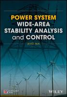 Power System Wide-area Stability Analysis and Control by Jing Ma