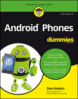 Android Phones for Dummies, 4th Edition by Dan Gookin