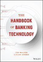 The Handbook of Banking Technology by Tim Walker, Lucian Morris